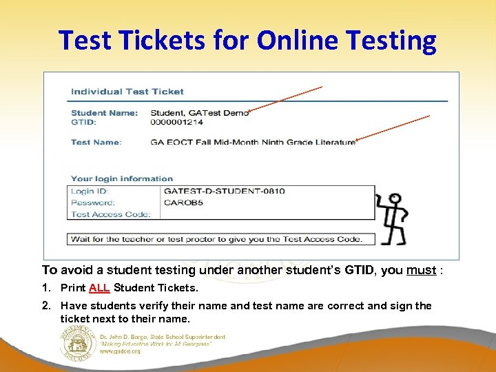Test Tickets for Online Testing To avoid a student testing under another student's GTID,