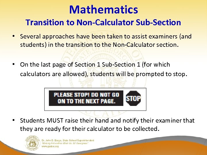 Mathematics Transition to Non-Calculator Sub-Section • Several approaches have been taken to assist examiners