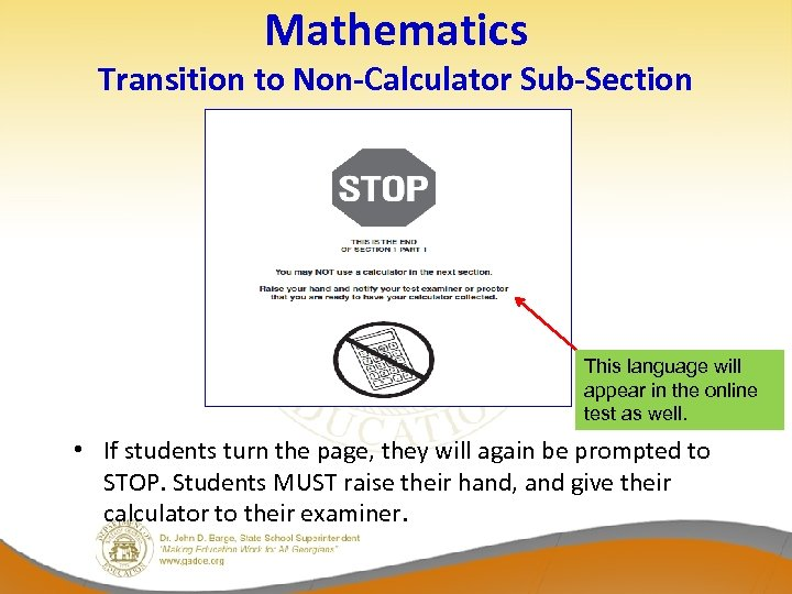 Mathematics Transition to Non-Calculator Sub-Section This language will appear in the online test as