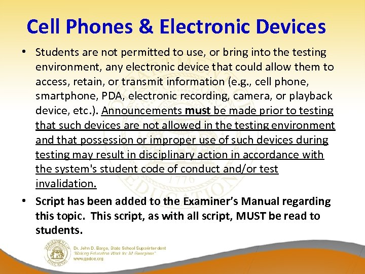 Cell Phones & Electronic Devices • Students are not permitted to use, or bring