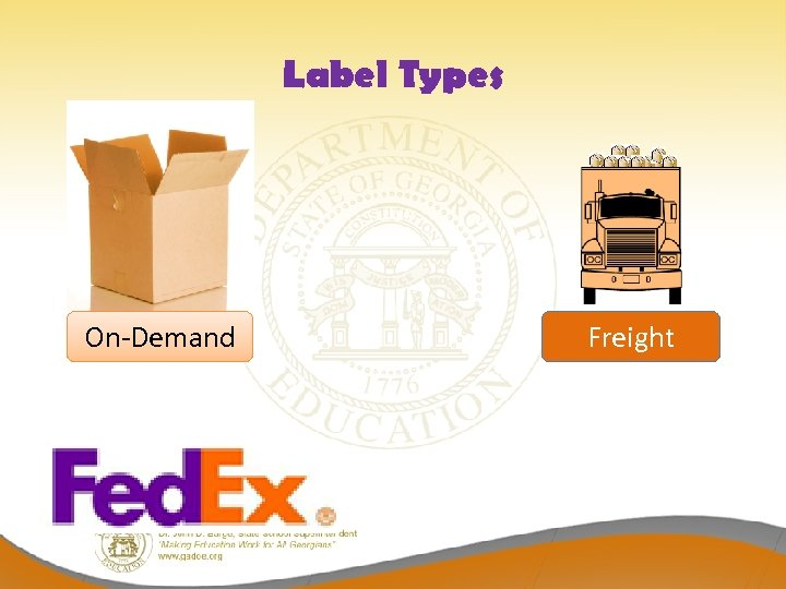 Label Types On-Demand Freight