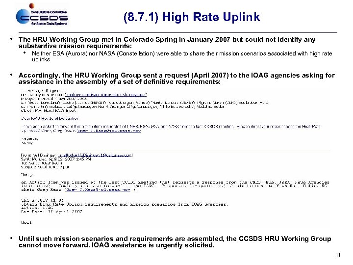 (8. 7. 1) High Rate Uplink • The HRU Working Group met in Colorado