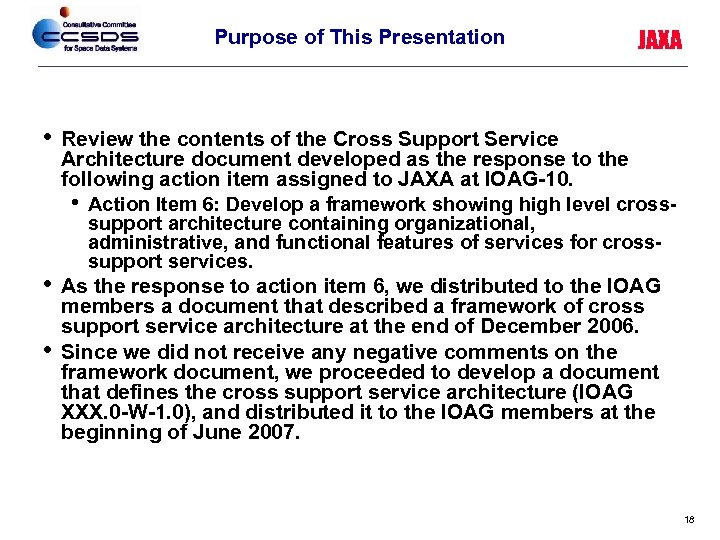 Purpose of This Presentation • • • JAXA Review the contents of the Cross