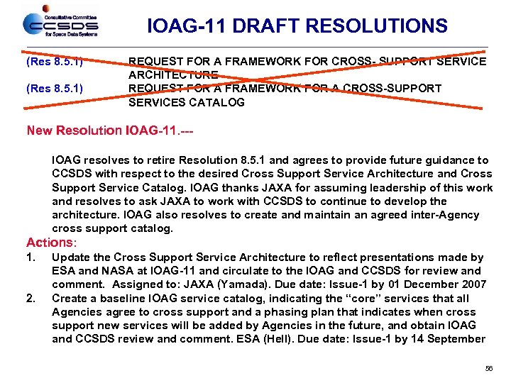 IOAG-11 DRAFT RESOLUTIONS (Res 8. 5. 1) REQUEST FOR A FRAMEWORK FOR CROSS- SUPPORT