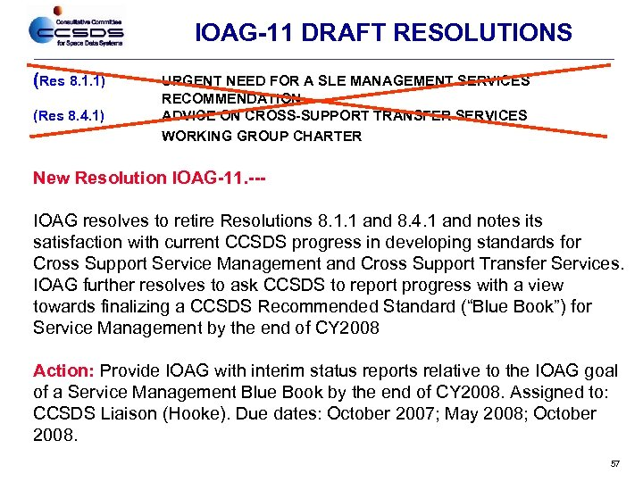 IOAG-11 DRAFT RESOLUTIONS (Res 8. 1. 1) (Res 8. 4. 1) URGENT NEED FOR