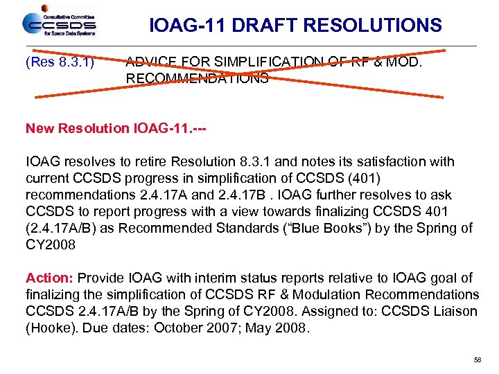 IOAG-11 DRAFT RESOLUTIONS (Res 8. 3. 1) ADVICE FOR SIMPLIFICATION OF RF & MOD.