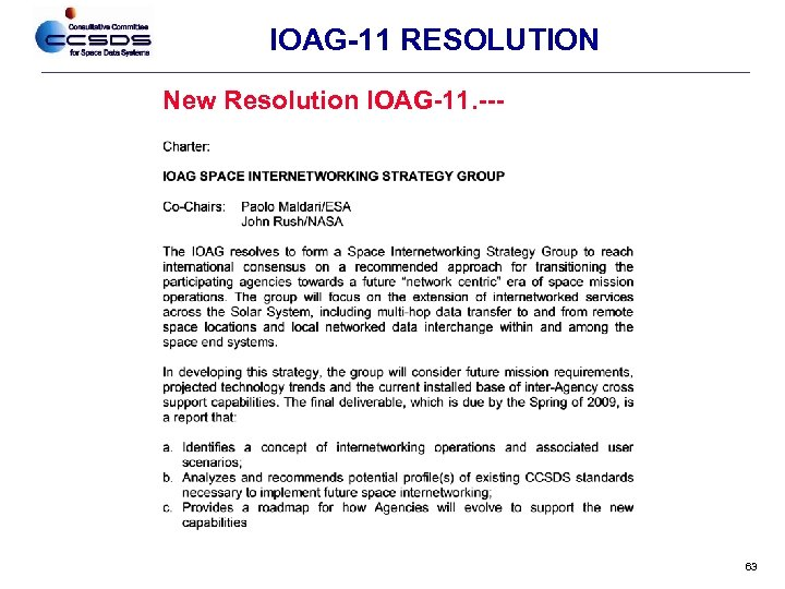 IOAG-11 RESOLUTION New Resolution IOAG-11. --- 63