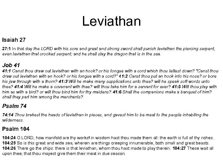 Leviathan Isaiah 27 27: 1 In that day the LORD with his sore and