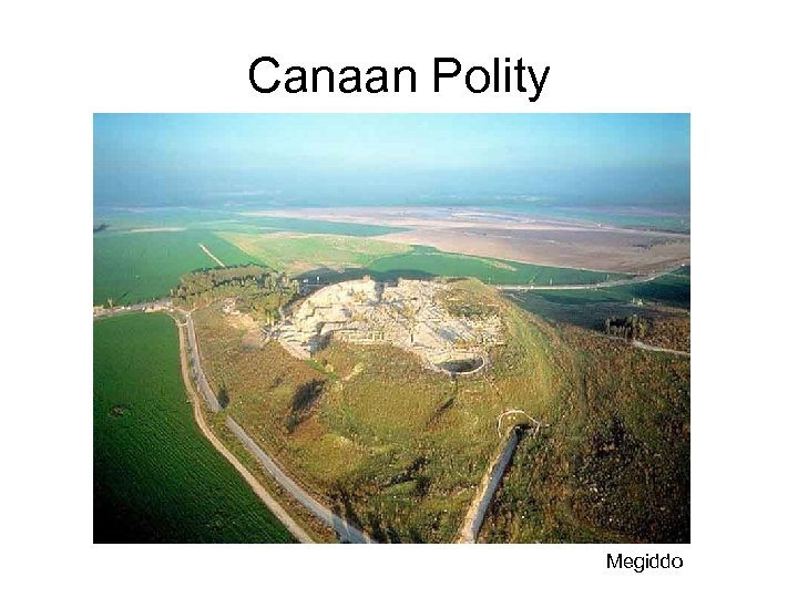 Canaan Polity Megiddo
