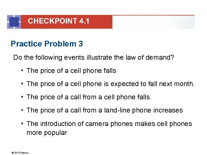 CHECKPOINT 4. 1 Practice Problem 3 Do the following events illustrate the law of
