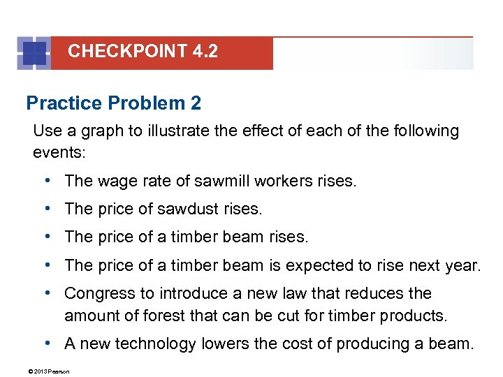 CHECKPOINT 4. 2 Practice Problem 2 Use a graph to illustrate the effect of