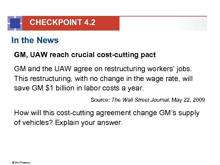 CHECKPOINT 4. 2 In the News GM, UAW reach crucial cost-cutting pact GM and