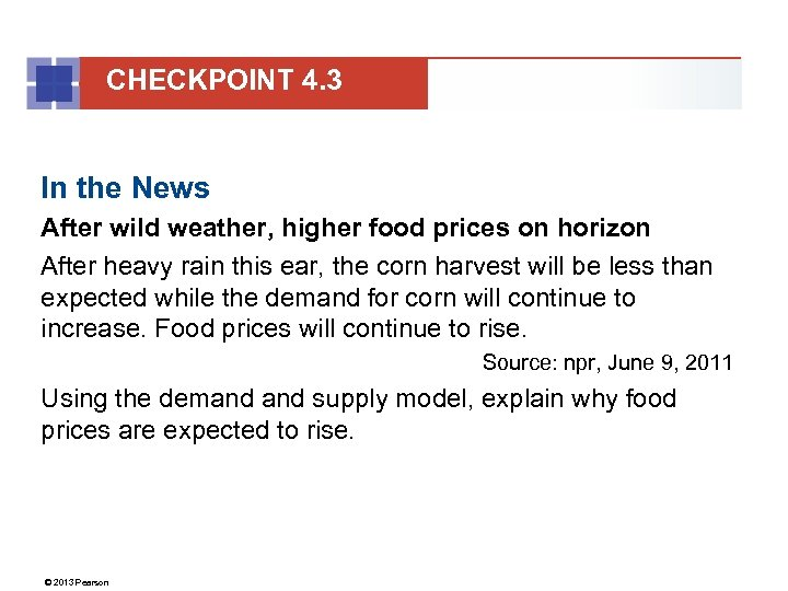 CHECKPOINT 4. 3 In the News After wild weather, higher food prices on horizon