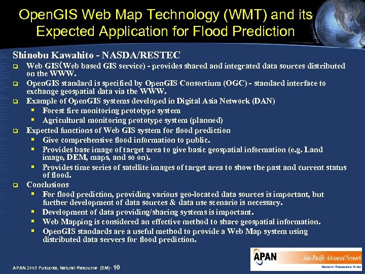 Open. GIS Web Map Technology (WMT) and its Expected Application for Flood Prediction Shinobu