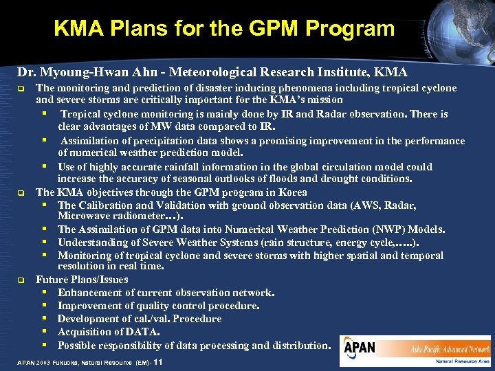 KMA Plans for the GPM Program Dr. Myoung-Hwan Ahn - Meteorological Research Institute, KMA