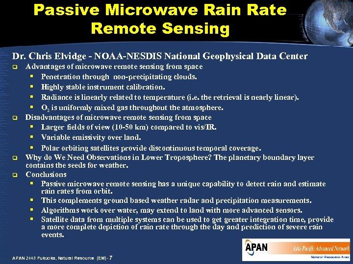 Passive Microwave Rain Rate Remote Sensing Dr. Chris Elvidge - NOAA-NESDIS National Geophysical Data