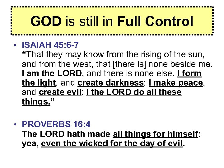 """GOD is still in Full Control • ISAIAH 45: 6 -7 """"That they may"""