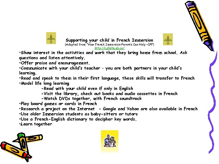 "Supporting your child in French Immersion (Adapted from ""How French Immersion Parents Can Help"