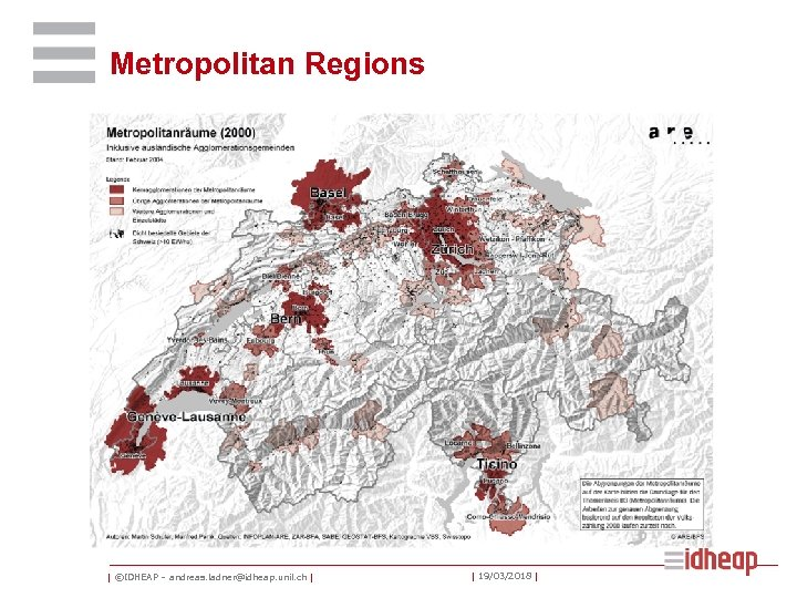 Metropolitan Regions   ©IDHEAP – andreas. ladner@idheap. unil. ch     19/03/2018  