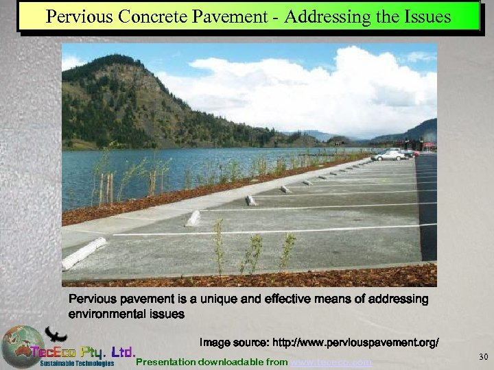 Pervious Concrete Pavement - Addressing the Issues Pervious pavement is a unique and effective