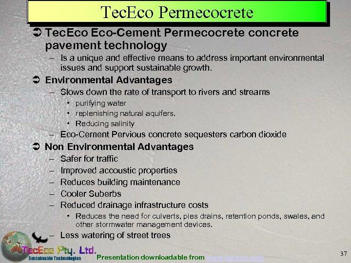 Tec. Eco Permecocrete Ü Tec. Eco-Cement Permecocrete concrete pavement technology – Is a unique