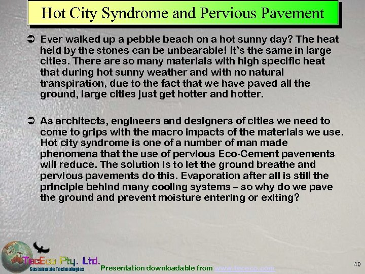 Hot City Syndrome and Pervious Pavement Ü Ever walked up a pebble beach on