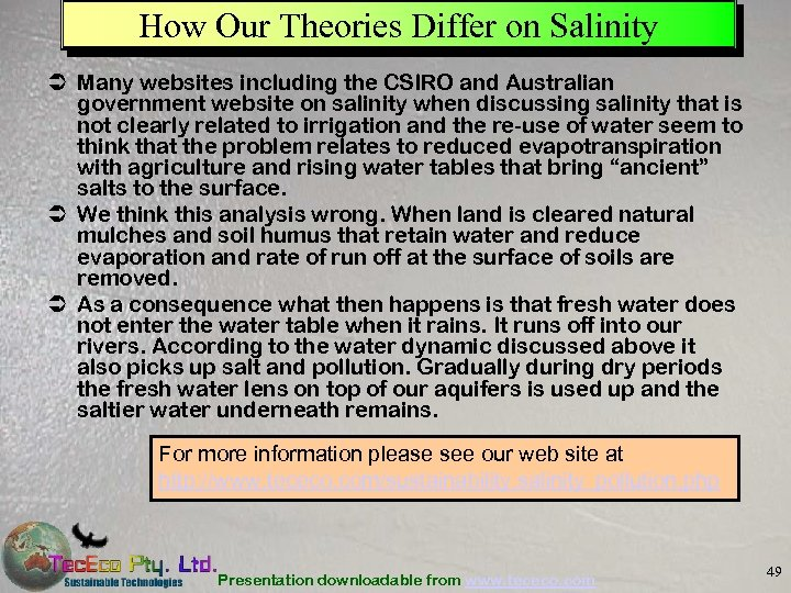 How Our Theories Differ on Salinity Ü Many websites including the CSIRO and Australian