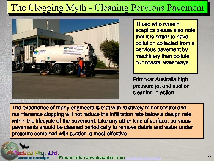 The Clogging Myth - Cleaning Pervious Pavement Those who remain sceptics please also note