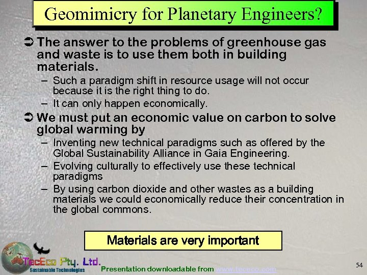Geomimicry for Planetary Engineers? Ü The answer to the problems of greenhouse gas and