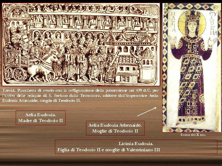 Treviri. Placchetta di avorio con la raffigurazione della processione nel 439 d. C. per