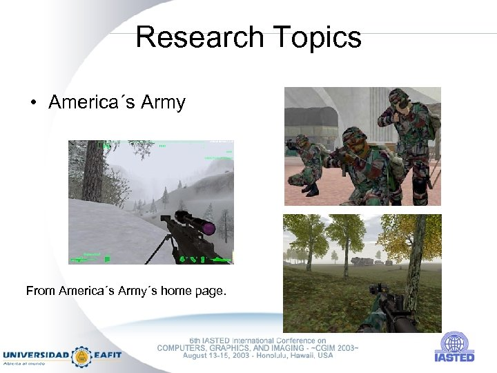 Research Topics • America´s Army From America´s Army´s home page.