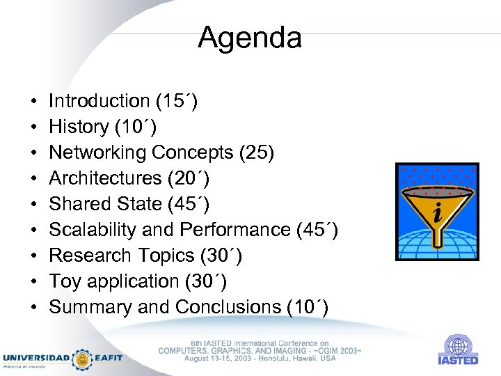 Agenda • • • Introduction (15´) History (10´) Networking Concepts (25) Architectures (20´) Shared