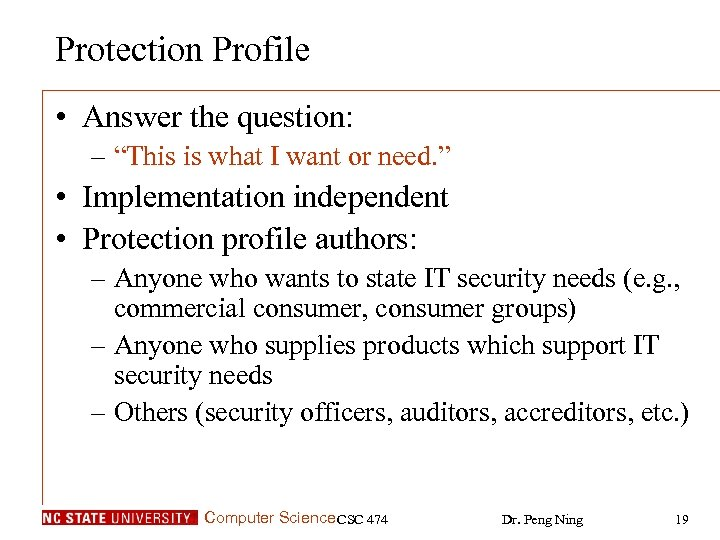"Protection Profile • Answer the question: – ""This is what I want or need."