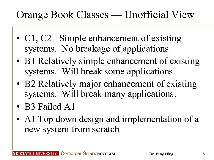 Orange Book Classes — Unofficial View • C 1, C 2 Simple enhancement of