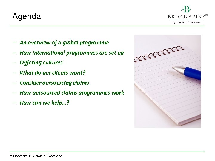 Agenda – An overview of a global programme – How international programmes are set