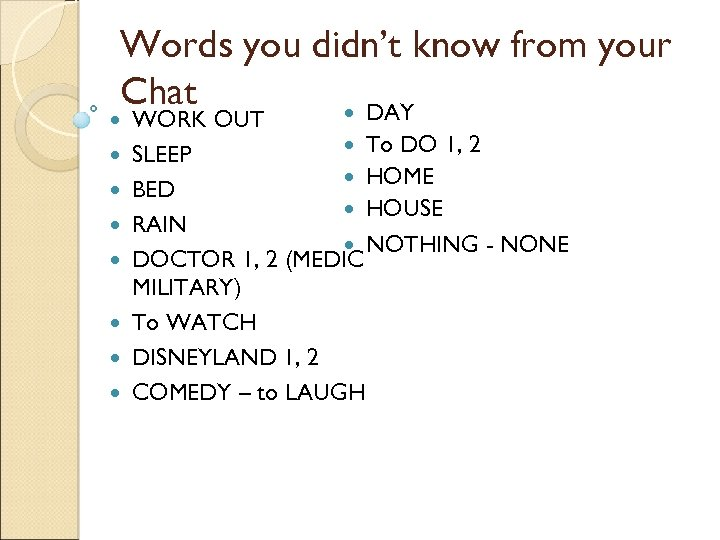 Words you didn't know from your Chat DAY WORK OUT To DO 1, 2
