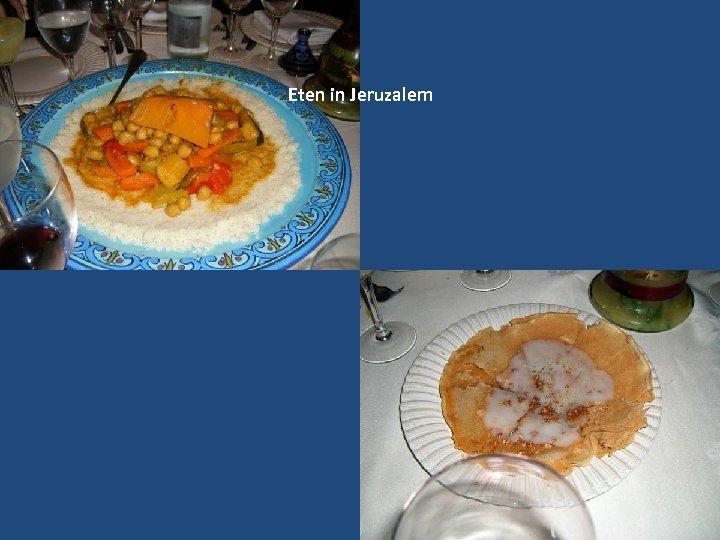 Eten in Jeruzalem