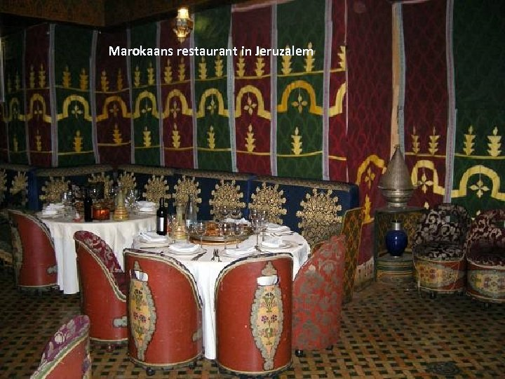 Marokaans restaurant in Jeruzalem