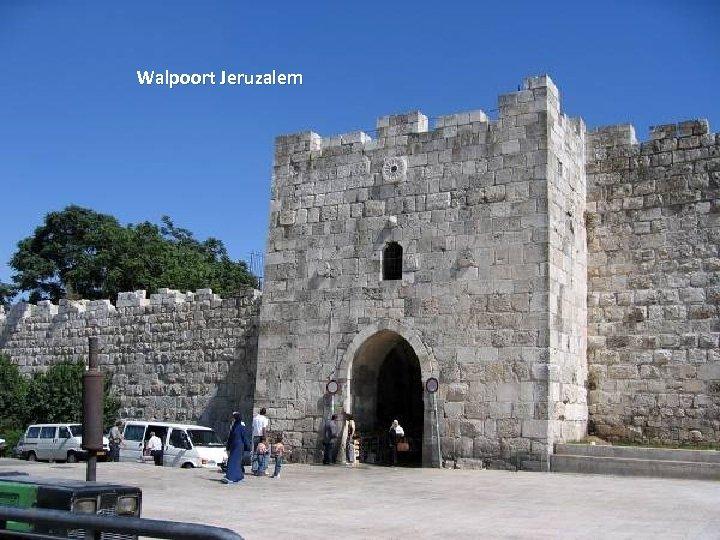 Walpoort Jeruzalem Thursday, March 15, 2018 68