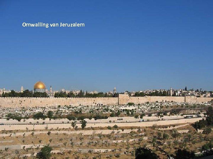Omwalling van Jeruzalem Thursday, March 15, 2018 9