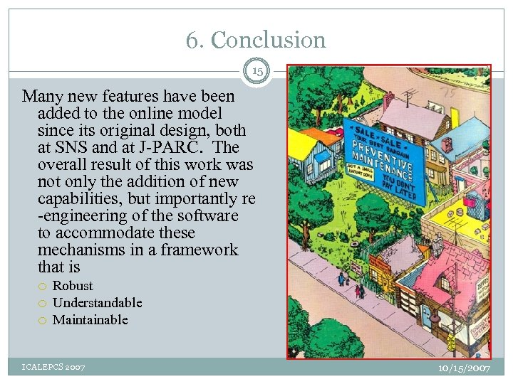 6. Conclusion 15 Many new features have been added to the online model since