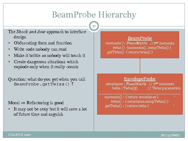 Beam. Probe Hierarchy 17 The Shock and Awe approach to interface design Obfuscating form