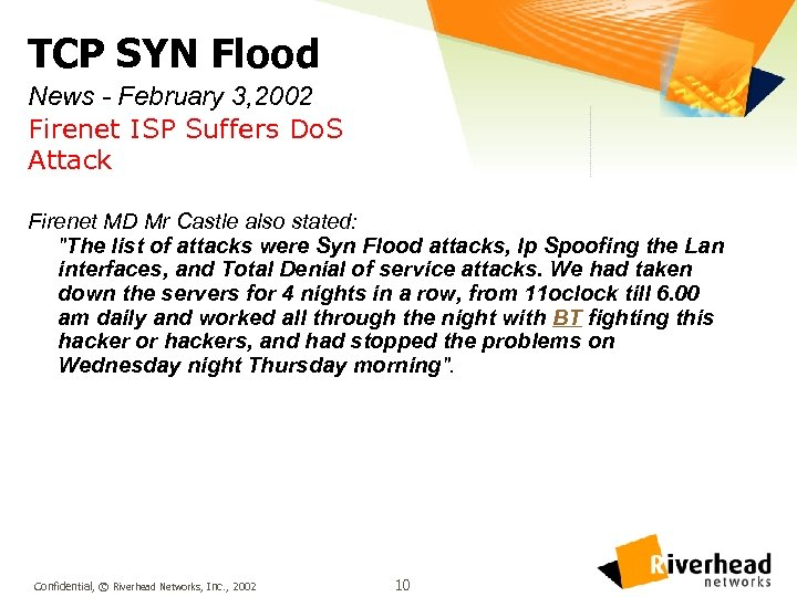 TCP SYN Flood News - February 3, 2002 Firenet ISP Suffers Do. S Attack