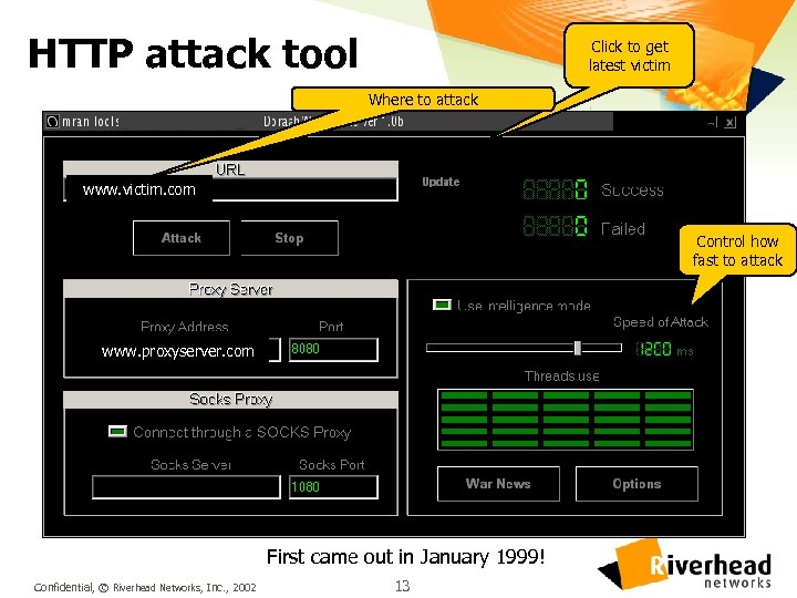 HTTP attack tool Click to get latest victim Where to attack www. victim. com