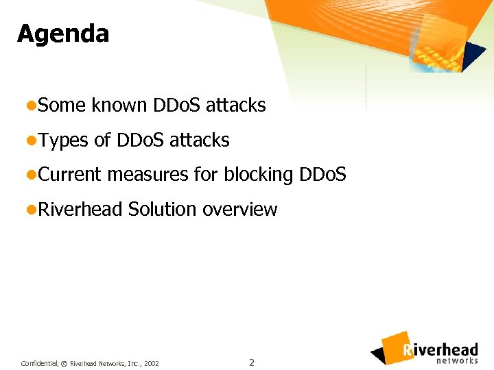 Agenda l. Some known DDo. S attacks l. Types of DDo. S attacks l.
