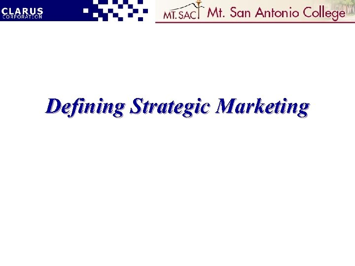 Defining Strategic Marketing