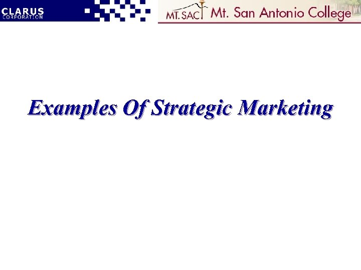 Examples Of Strategic Marketing