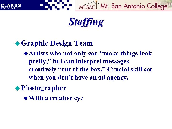 "Staffing u Graphic Design Team u Artists who not only can ""make things look"