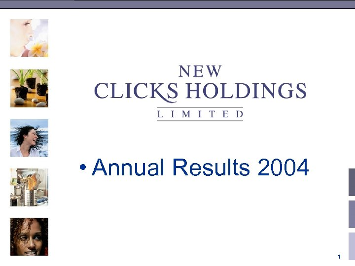 • Annual Results 2004 1