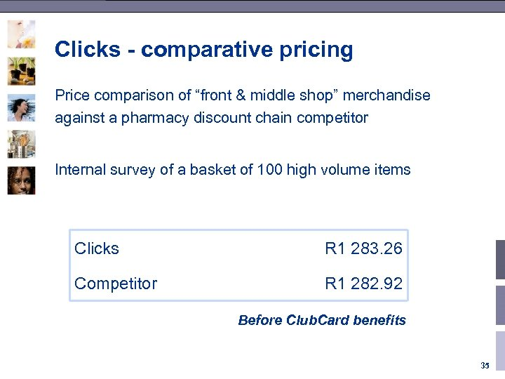 """Clicks - comparative pricing Price comparison of """"front & middle shop"""" merchandise against a"""